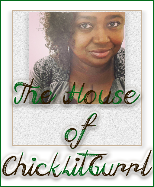 The House of ChickLitGurrl